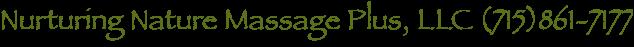 Nurturing Nature Massage Plus, LLC (715)861-7177